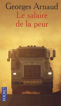 Le salaire de la peur - Georges Arnaud