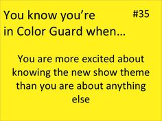 NOT in guard but I've been dying to know what next years show is..its all I really talk about!