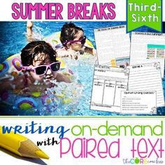 Summer Breaks Paired Texts: Writing On-Demand Opinion Essays with editable graphic organizers and printable texts