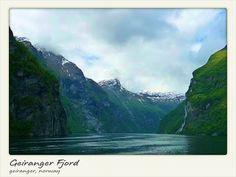 Geiranger Fjord - Geiranger, Norway. On my bucket list!