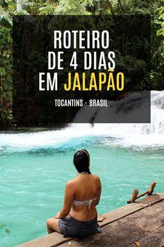 Roteiro completo de 4 dias em Jalapão - Tocantins - Brasil