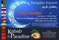 Kabab Paradise introduces #global #iftar follow us all #Ramadhan2016 while we bring you specialty iftars from around the #world #ramadhankareem #fasting #ramadhanmubarak