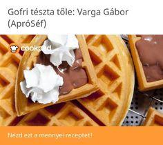 Gofri tészta Waffle Recipes, Waffles, Food Porn, Breakfast, Morning Coffee, Cookie Recipes, Waffle, Treats