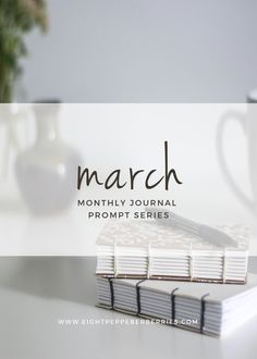 March 2017 journal prompts. Each month I try to provide you with a variety of prompts – some can be list starters, or memory retrievers. Some are light-hearted and fun while others are thought-provoking to dig a little deeper in to your soul.