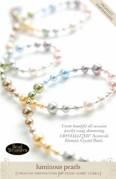 Create beautiful all-occasion jewelry using shimmering CRYSTALLIZED™ Swarovski Elements Crystal Pearls.