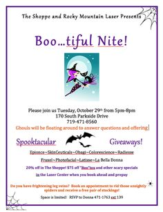 Boo...tiful Nite Oct 29th is our biggest event of the season! Product giveaways…