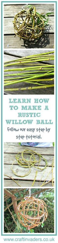 In this simple tutorial we teach you to make your own rustic willow balls. A fun nature craft for all of the family. They can be used all around the home and garden and make a fabulous decoration. Use them with fairy lights for a magical ornament.