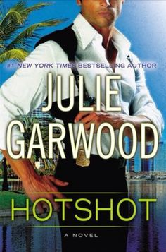 Book 42-Hotshot by Julie Garwood; A book you own but have never read. Completed 24/08/15. #2015readingchallenge