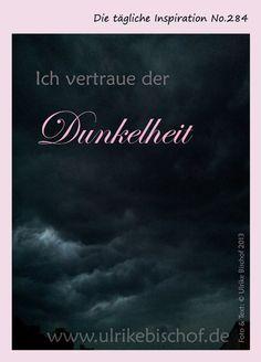 Die tägliche Inspiration No.284  www.inspirationenblog.wordpress.com  www.ulrikebischof.de