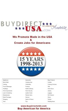 BuyDirectUSA.com online since 1998. We promote Made in USA to create jobs for Americans. Follow us on Pinterest http://pinterest.com/buydirectusa/ Like us on Facebook https://www.facebook.com/BuyDirectUSA Visit us at www.BuyDirectUSA.com Like - Share - Repin.