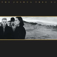 U2's 'The Joshua Tree' released 25 years ago today