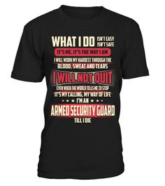 Armed Security Guard - What I Do