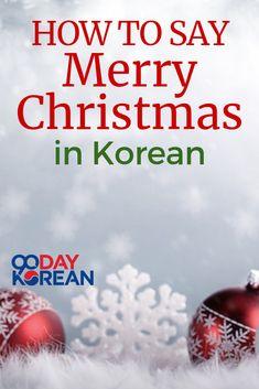 how to say merry christmas in korean korean language korean phrases candies - How To Say Merry Christmas In Korean