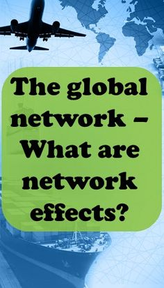 The global network - what are network effects? What Is Network, Blog, Blogging
