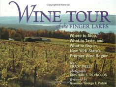 Wine Tour of the Finger Lakes Where to Stop What to Taste and What to Buy in New York States Premier Wine Region *** See this great product. (This is an affiliate link) #WineBooks