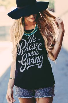 Be Brave With Giving // NEW designs on the site today! #sevenly #graphictank #muscletank