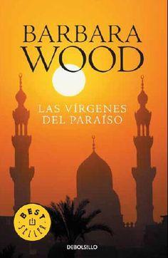 Las virgenes del paraiso  Bárbara Wood  Leído Sep. 2.007. (Muy Bueno).