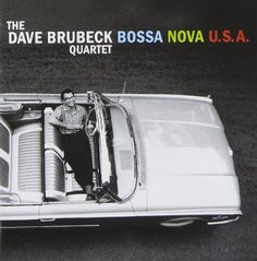 Barnes & Noble® has the best selection of Jazz Cool CDs. Buy The Dave Brubeck Quartet, Dave Brubeck's album titled Bossa Nova USA [Bonus Tracks] to enjoy Lp Cover, Vinyl Cover, Cover Art, Vinyl Music, Art Music, Vinyl Art, Music Album Covers, Music Albums, Nova