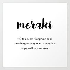 Meraki definition, creativity unique words dictionary art print by foxandhound… nail salon names, Unusual Words, Weird Words, Rare Words, Unique Words, New Words, Cool Words, Unique Names With Meaning, One Word Quotes, Now Quotes