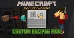 Мод Custom Recipes в значительной степени должен быть полезен для тех, кто хочет сделать свои собственные моды или модифицированный контент для Minecraft.