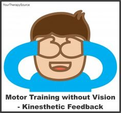 motor training without vision from www.YourTherapySource.com/blog1