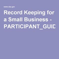 Record Keeping for a Small Business - PARTICIPANT_GUIDE_RECORD_KEEPING.pdf