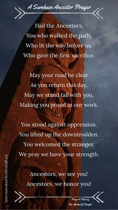 Hail the Ancestors, You who walked the path, Who lit the way before us, Who gave the first sacrifice. May your road be clear As you return this day. May we stand tall with you, Making you proud in our. Witchcraft Spell Books, Wiccan Spell Book, Wiccan Spells, Pagan, Magick, Path Quotes, Words Quotes, Prayer Quotes, Sayings