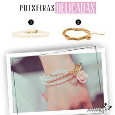 Invista nas pulseiras delicadas para suavizar o look!   Amandhí   www.amandhi.com  