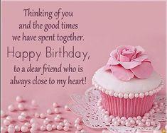 Happy Birthday Honey, Happy Birthday Wishes For A Friend, Friend Birthday Quotes, Birthday Wishes For Friend, Happy Birthday Wishes Cards, Birthday Wishes And Images, Wishes For Friends, Birthday Cards, Wishes Images