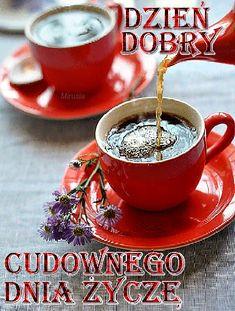 Wiersze,Gify Na Dzień Dobry ...: Gify na dzien dobry - herbata , kawa