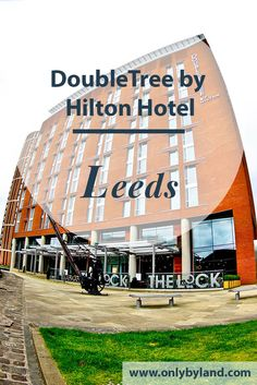 DoubleTree by Hilton Hotel Leeds City Centre.  A hotel located in Leeds , next to the Leeds and Liverpool canal.  Perfected located for you to enjoy the sites of Leeds and less than 10 minutes from the shopping malls of Leeds including the Trinity Centre, Leeds Victoria and Leeds Corn Exchange.