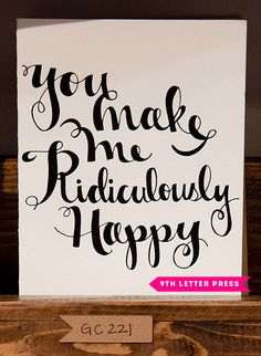"""You make me ridiculously happy"" – from 9th Letter Press at the National Stationery Show"
