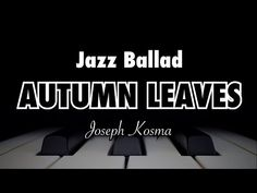 Autumn leaves (Jazz Ballad Feel Tempo 60) - Backing Track - YouTube Autumn Leaves Jazz, Backing Tracks, Feelings, Youtube, Projects To Try, Youtubers