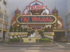 Trump's Taj Mahal - Atlantic City, NJ