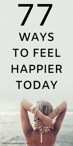 77 Ways To Instantly Increase Your Happiness Positive Mindset, Positive Life, Positive Psychology, Happy Today, Happy Life, Self Development, Personal Development, Morning Motivation, Positive Motivation