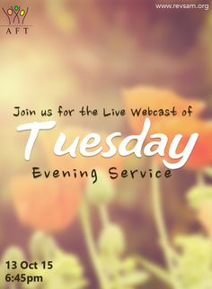 Tuesday Evening Service LIVE Webcast starts at 6.45 PM today.Don't miss this! (Bilingual service in English with Tamil translation) [Click on the image] #revsam #service #church