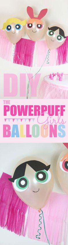 The Powerpuff Girls DIY Balloons. They're now streaming only on Hulu now! These balloons are the perfect party decor or to kick off your viewing party. #ad  #PowerpuffOnHulu