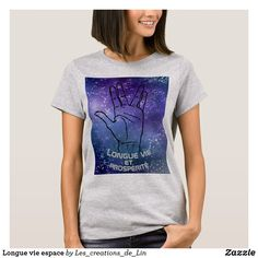 T-shirt femme Longue vie espace T Shirts With Sayings, Geek Stuff, Mens Tops, Women, Fashion, Woman, Geek Things, Moda, Women's