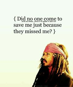 Poor Captain Jack Sparrow...