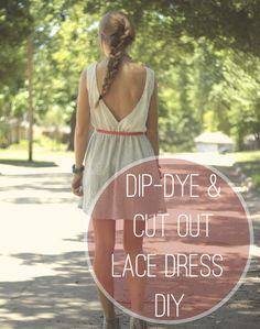 Dip Dye & Cut out Lace Dress DIY