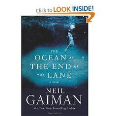 The Ocean at the End of the Lane: A Novel: Neil Gaiman: 9780062255655: Amazon.com: Books