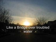 Bridge over Troubled Water...Michael W. Smith