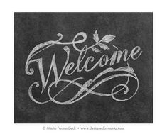 Welcome Printable Art Fancy Chalkboard Style by DesignedByMaria