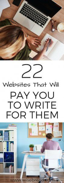 22 Websites That Will Pay You to Write for Them | Want to start making money from home? Then, writing might be just what you're looking for. And here are the websites that will pay you to do it.