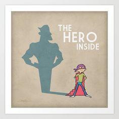 The Hero Inside Art Print by RAGAN ILLUSTRATION - $18.00