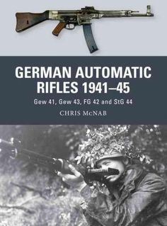 This book explores the origins, development, combat use and lasting influence of Nazi Germany's automatic rifles, focusing on the Gew 41(W), Gew 43/Kar 43, FG 42 and MP 43/StG 44. The Blitzkrieg campa