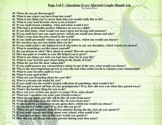 These are awesome questions to ask your spouse.  I highly recommend these!  (Page 3 of 5)