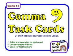 Comma Task Cards: 24 activity cards for applying different comma rules.
