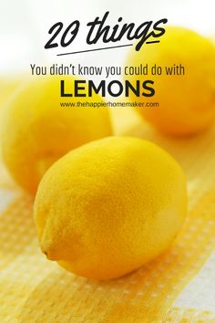20 things to do with lemons! I love lemons. Can't wait to use some of these ideas.