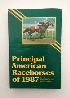 Principal American  Racehorses of 1987 ed. by Andrew Beyer & Bill Oppenheim